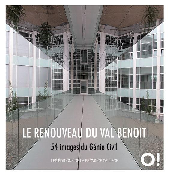Le renouveau du Val Benoit